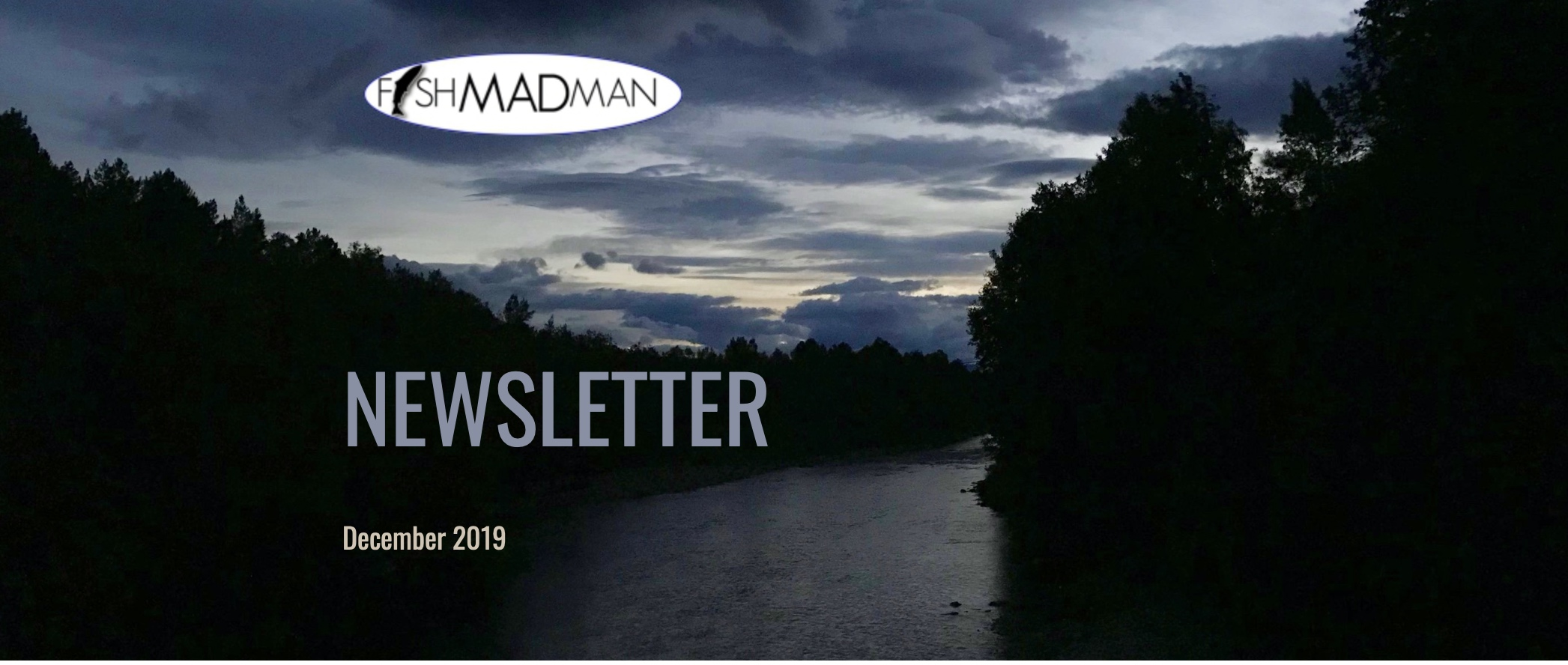 Newsletter Fishmadman December 2019