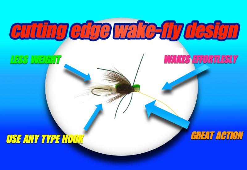 Wake fly design